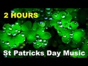 St Patrick's Day with St Patrick's Day Music and St Patrick's Day Song