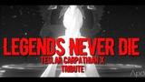 RWBY AMV - Legends Never Die (Tribute to Teslar Carpathian X)