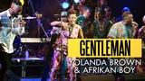 YolanDa Brown &amp Afrikan Boy - Gentleman (Felabration 2016)