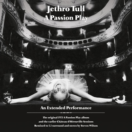 Jethro Tull альбом A Passion Play / The Chateau D'Herouville Sessions