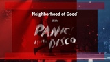 Panic! At The Disco Neighborhood of Good with State Farm - Episode 4