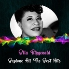 Ella Fitzgerald альбом Explore All the Best Hits