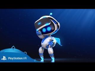 Astro bot: rescue mission | анонсирующий трейлер | playstation vr