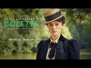 COLETTE | Official Trailer | Keira Knightley