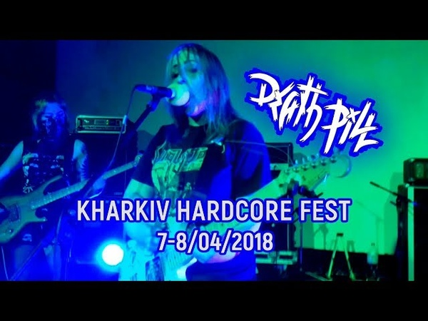 Death Pill - Live at Kharkiv Hardcore Fest (08.04.2018)