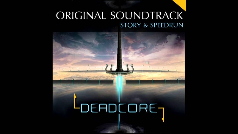 Deadcore soundtrack Story full album by Arnaud Noble Aymeric Schwartz [2014]