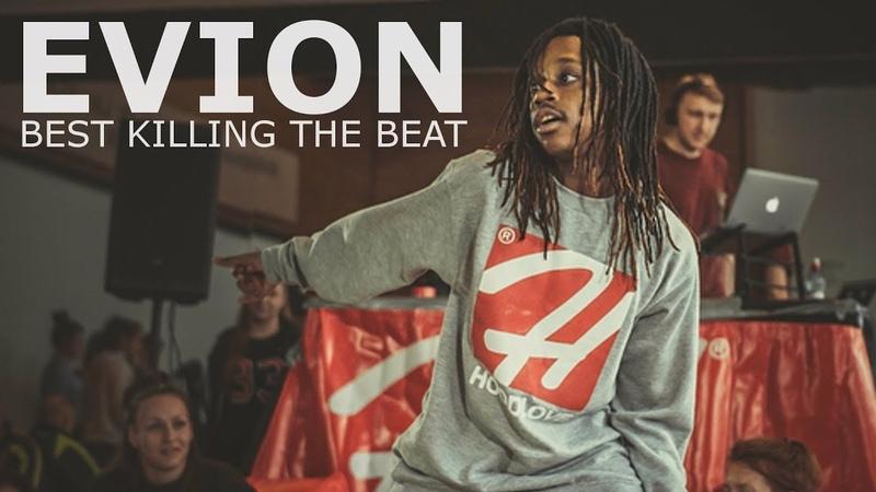 EVION | Best Killing The Beat 2k18
