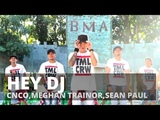HEY DJ (Remix) by CNCO,Meghan Trainor,Sean Paul Zumba Reggaeton TML Crew Kramer x Camper