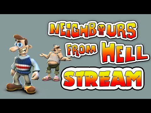 The Neighbours From Hell - Достаем соседа | СТРИМ [FullHD 1080p60fps]