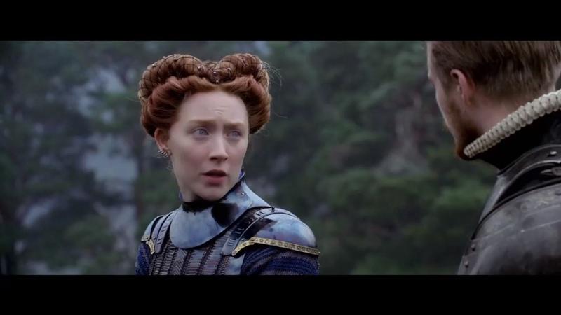 Мария – королева Шотландии/ Mary Queen of Scots (2018) Трейлер