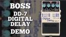 Boss DD-7 Digital Delay Demo