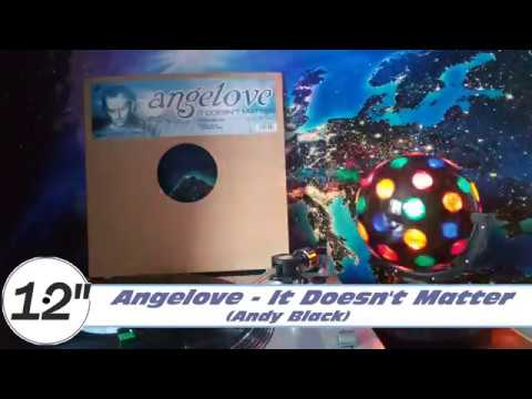 Angelove - It Doesn't Matter