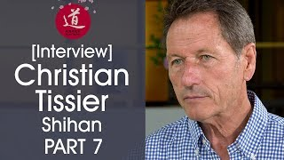 Christian Tissier - The Meaning Goals of Aikido's Practice [Interview Part 7/7 - EN/FR/JA/ZH]
