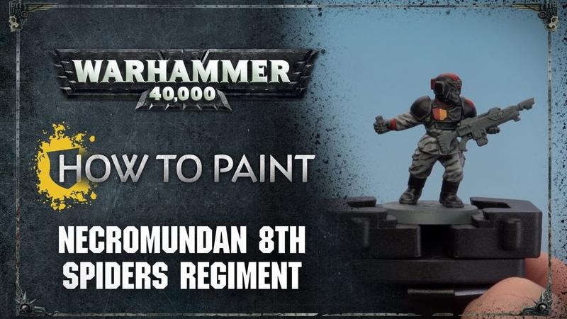 How to Paint: Necromundan 8th Spiders Regiment