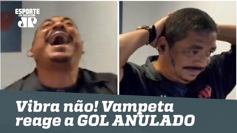 Vibra não! OLHA como Vampeta reagiu ao GOL ANULADO de Pedrinho!