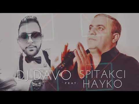 DJ DAVO FT HAYKO - KAXOTEM QEZ HAMAR █▬█ █ ▀█▀ 2018