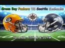 NFL | Green Bay Packers (4-4-1) 🆚 Seatlle Seahawks (4-5) | Week 11 | 16.11.2018