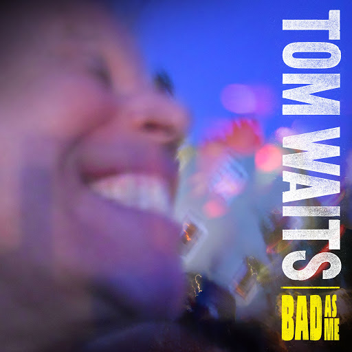 Tom Waits альбом Bad As Me (Deluxe Edition Remastered)