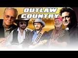 Classic Outlaw Country Playlist 2018 Best Outlaw Country Songs of All Time