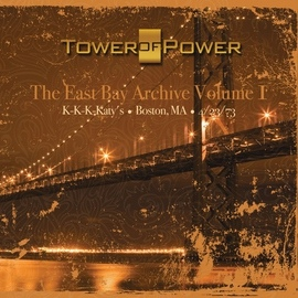 Tower of Power альбом The East Bay Archive, Vol. I