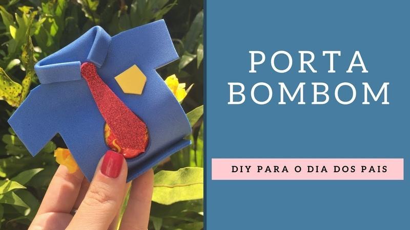 Lembrancinha Porta Bombom para o Dia dos Pais