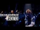 Beyoncé - Resentment (Live at The Mrs. Carter Show World Tour)