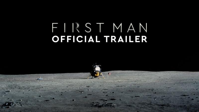 First Man | Damien Chazelle | Trailer 3, 2018