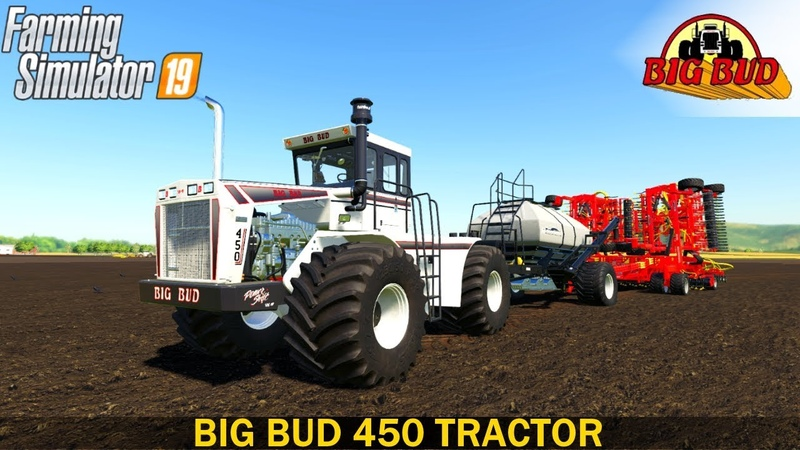 Farming Simulator 19 BIG BUD 450 TRACTOR