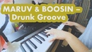 MARUV BOOSIN Drunk Groove