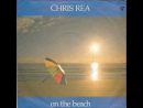 Chris Rea - On The Beach (1986) Master Chic Mix