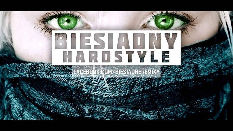 Akcent - Przez Twe Oczy Zielone (Biesiadny Hardstyle Remix)