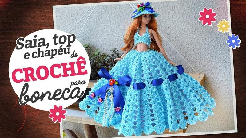 Saia, top e chapéu de crochê para boneca   Raquel Gaúcha