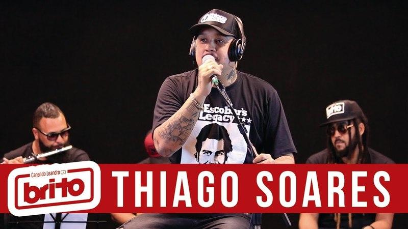 Thiago Soares - Acústico canal do Leandro Brito | Completo
