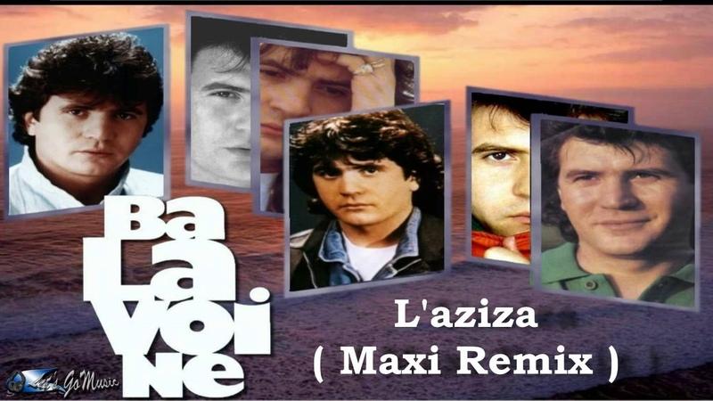 Daniel Balavoine l'aziza maxi remix Let's GoMusic