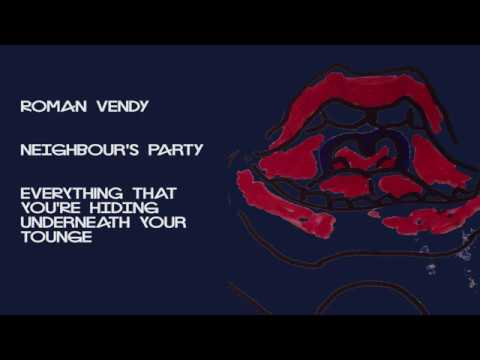 Roman Vendy - Neighbours Party (Official Audio)