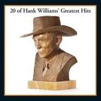 Hank Williams альбом 20 Of Hank Williams' Greatest Hits