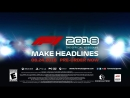 F1® 2018 _ OFFICIAL GAMEPLAY TRAILER 3 _ MAKE HEADLINES [US]