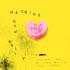 Machine Gun Kelly альбом The Break Up