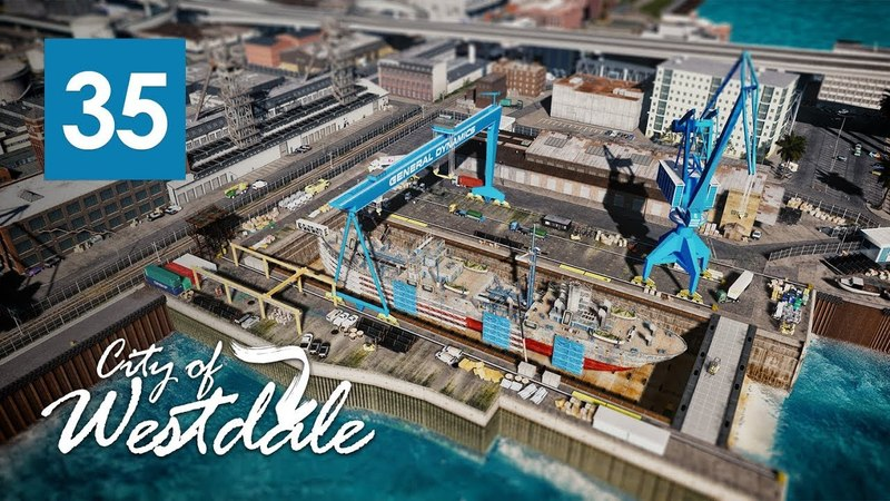 Cities Skylines Super Detailed Repairing Dry Dock - Westdale EP35