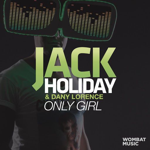 Jack Holiday альбом Only Girl