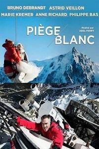 Катастрофа в Альпах / Piège blanc (2014) смотреть онлайн