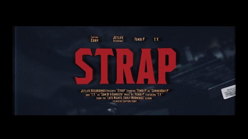 Fendi P — Strap (Feat. T.Y.)