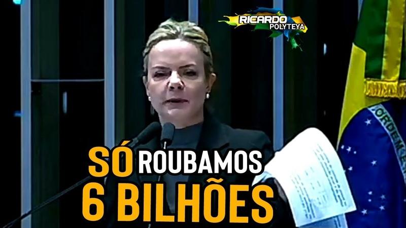 Gleisi afirma com todas as letras que o PT roubou 6 bilhões da Petrobras