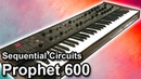 Sequential Circuits PROPHET 600 - Presets, Sounds Patches 【SYNTH DEMO】