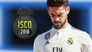 Isco Alarcon 2018 ● The Magician of Spain | Crazy Skills