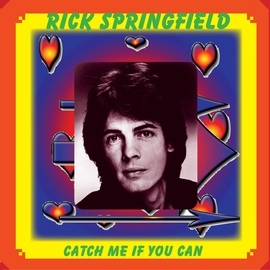 Rick Springfield альбом Catch Me If You Can