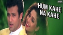 Hum Kahe Na Kahe HD Ankhon Mein Tum Ho Songs Anu Malik Kumar Sanu Hindi Bollywood Songs