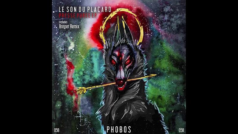 Le Son Du Placard – Presse Puree (Breger Remix) [Phobos Records]