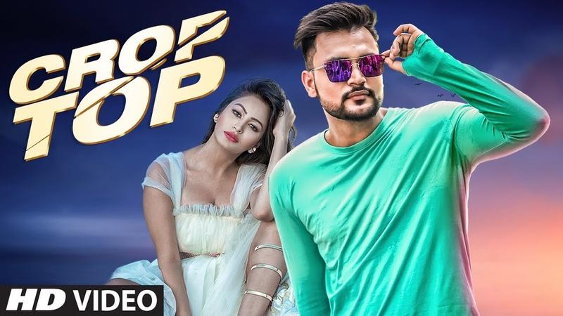 Crop Top: Aman Deol (Full Song) Nakulogic   Latest Punjabi Songs 2018