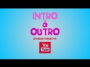 Intro and Outro